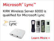KIRK Wireless Server 6000 is qualified for Microsoft Lync